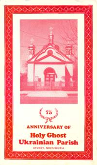 75th Anniversary of Holy Ghost Ukrainian Parish